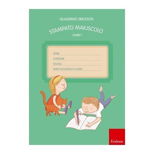 Quaderno Erickson Stampato Maiuscolo Livello 1